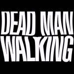 Dead man walking 02